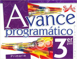 AVANCE PROGRAMATICO 3 PRIMARIA PLANES DE CLASE