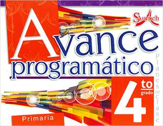 AVANCE PROGRAMATICO 4 PRIMARIA PLANES DE CLASE