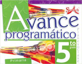 AVANCE PROGRAMATICO 5 PRIMARIA PLANES DE CLASE