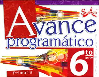 AVANCE PROGRAMATICO 6 PRIMARIA PLANES DE CLASE