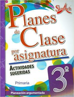 PLANES DE CLASE POR ASIGNATURA 3 PRIMARIA...