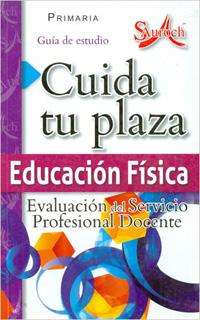 CUIDA TU PLAZA: PRIMARIA EDUCACION FISICA GUIA DE...