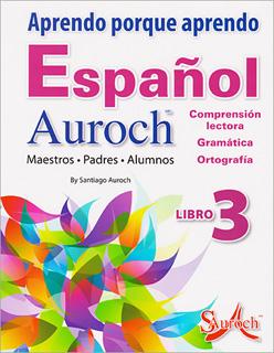 APRENDO PORQUE APRENDO ESPAÑOL AUROCH 3