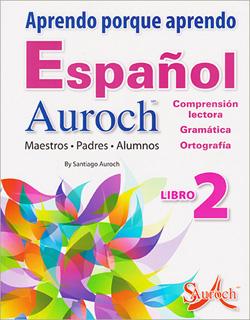 APRENDO PORQUE APRENDO ESPAÑOL AUROCH 2