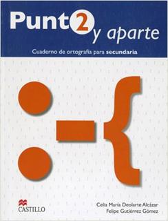 PUNTO Y APARTE 2 CUADERNO DE ORTOGRAFIA PARA...