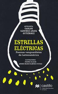 ESTRELLAS ELECTRICAS: POEMAS VANGUARDISTAS DE...