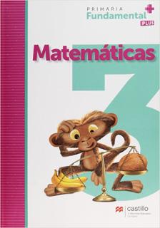 MATEMATICAS 3 PRIMARIA FUNDAMENTAL PLUS
