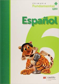 ESPAÑOL 6 PRIMARIA FUNDAMENTAL PLUS