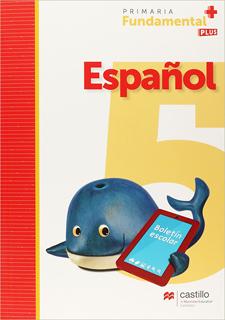 ESPAÑOL 5 PRIMARIA FUNDAMENTAL PLUS