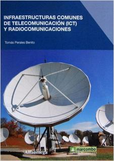 INFRAESTRUCTURA COMUNES DE TELEC(ICT) Y RADIOCOM