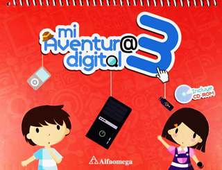 MI AVENTURA DIGITAL 3 (INCLUYE CD)
