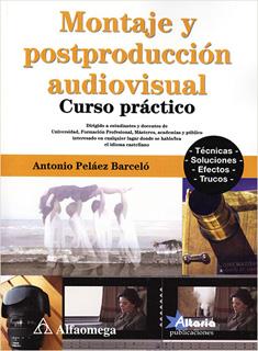 MONTAJE Y POSTPRODUCCION AUDIOVISUAL CURSO...