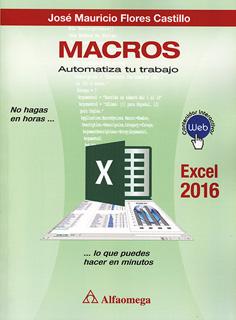 MACROS AUTOMATIZA TU TRABAJO (EXCEL 2016)