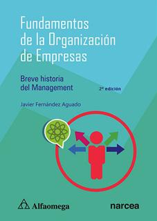 FUNDAMENTOS DE LA ORGANIZACION DE EMPRESAS: BREVE HISTORIA DEL MANAGEMENT