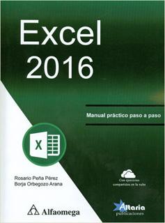 EXCEL 2016: MANUAL PRACTICO PASO A PASO