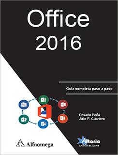 OFFICE 2016: GUIA COMPLETA PASO A PASO