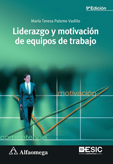 LIDERAZGO Y MOTIVACION DE EQUIPOS DE TRABAJO
