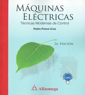MAQUINAS ELECTRICAS: TECNICAS MODERNAS DE CONTROL