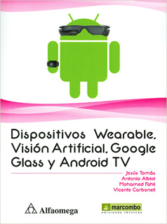 DISPOSITIVO WEARABLE: VISION ARTIFICIAL, GOOGLE...