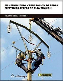 MANTENIMIENTO Y REPARACION DE REDES ELECTRICAS AEREAS DE ALTA TENSION