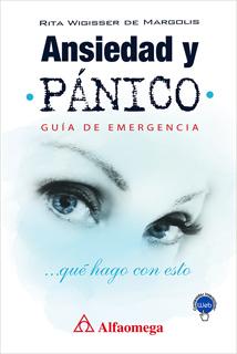 ANSIEDAD Y PANICO: GUIA DE EMERGENCIA