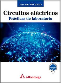 CIRCUITOS ELECTRICOS: PRACTICAS DE LABORATORIO