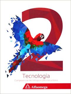 TECNOLOGIA 2: COMPETENCIAS TECNOLOGICAS PARA...