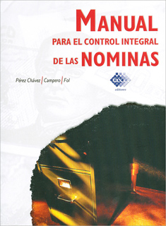 MANUAL PARA EL CONTROL INTEGRAL DE LAS NOMINAS (2018)