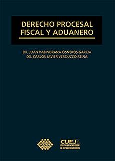 DERECHO PROCESAL, FISCAL Y ADUANERO (2018)