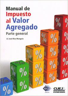 MANUAL DE IMPUESTO AL VALOR AGREGADO: PARTE...