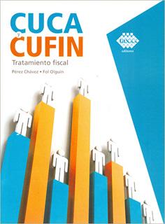CUCA Y CUFIN: TRATAMIENTO FISCAL 2019