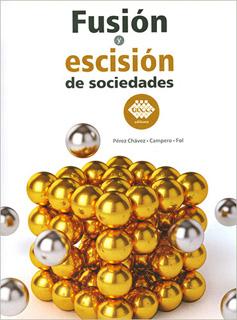 FUSION Y ESCISION DE SOCIEDADES 2019