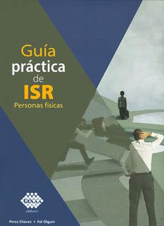GUIA PRACTICA DE ISR: PERSONAS FISICAS 2019