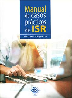 MANUAL DE CASOS PRACTICOS DE ISR 2019