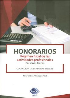 HONORARIOS: REGIMEN FISCAL DE LAS ACTIVIDADES...