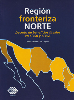 REGION FRONTERIZA NORTE: DECRETO DE BENEFICIOS...