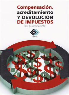 COMPENSACION, ACREDITAMIENTO Y DEVOLUCION DE...