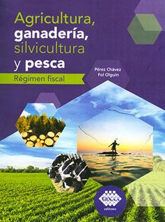 AGRICULTURA, GANADERIA, SILVICULTURA Y PESCA...