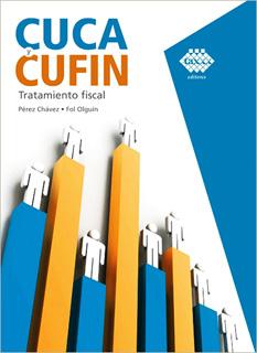 CUCA Y CUFIN: TRATAMIENTO FISCAL 2020