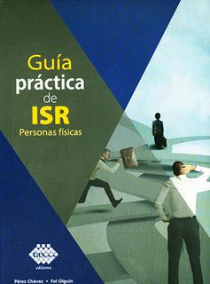 GUIA PRACTICA DE ISR: PERSONAS FISICAS (2020)