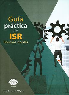 GUIA PRACTICA DE ISR: PERSONAS MORALES (2020)