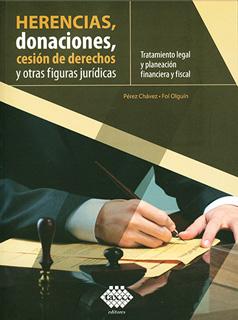 HERENCIAS, DONACIONES, CESION DE DERECHOS Y OTRAS...