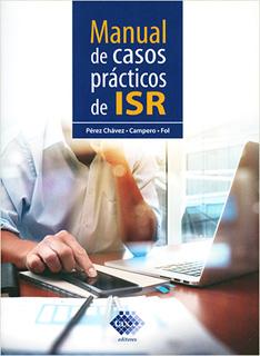 MANUAL DE CASOS PRACTICOS DE ISR (2020)