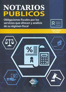 NOTARIOS PUBLICOS (2020): OBLIGACIONES FISCALES...