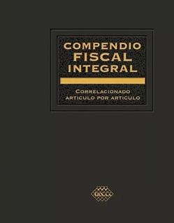 COMPENDIO FISCAL INTEGRAL 2020