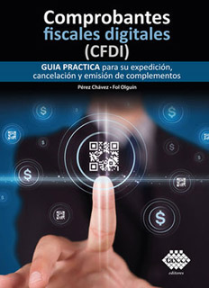COMPROBANTES FISCALES DIGITALES (CDFI) (2021):...