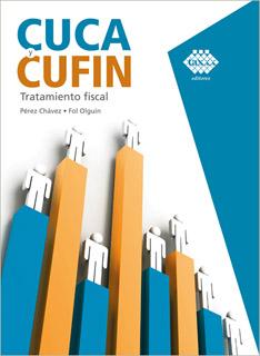 CUCA Y CUFIN (2021): TRATAMIENTO FISCAL