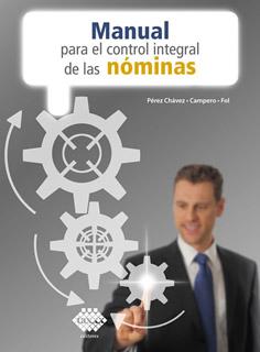 MANUAL PARA EL CONTROL INTEGRAL DE LAS NOMINAS...