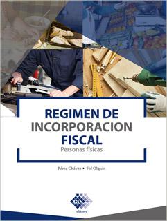 REGIMEN DE INCORPORACION FISCAL (2021): PERSONAS...