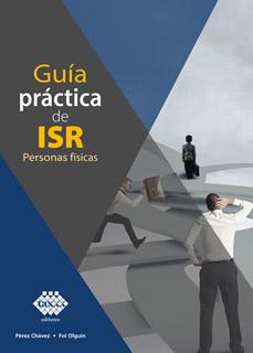 GUIA PRACTICA DE ISR (2021): PERSONAS FISICAS
